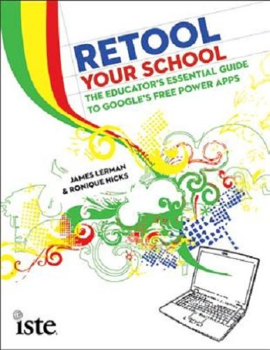 Retool Your School: The Educator's Essential Guide to Google's Free Power Apps