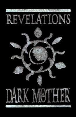 Revelations of the Dark Mother 9781565042377