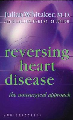 Reversing Heart Disease 9781561707591