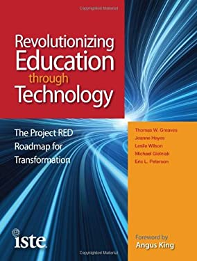 Revolutionizing Education Through Technology: The Project RED Roadmap for Transformation 9781564843227
