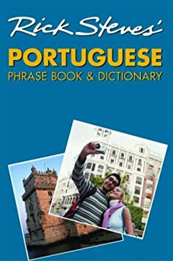 Rick Steves' Portuguese Phrase Book & Dictionary 9781566915472