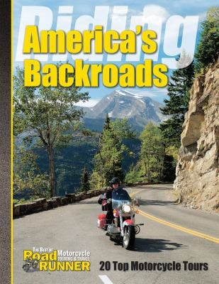 Riding America's Backroads: 20 Top Motorcycle Tours 9781565234796