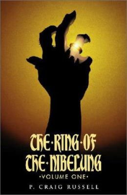 Ring of the Nibelung Volume 1: The Rhinegold & the Valkyrie 9781569716663