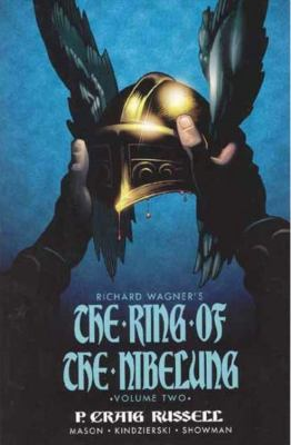 Ring of the Nibelung Volume 2: Siegfried & Gotterdammerung - The Twilight of the Gods 9781569717349