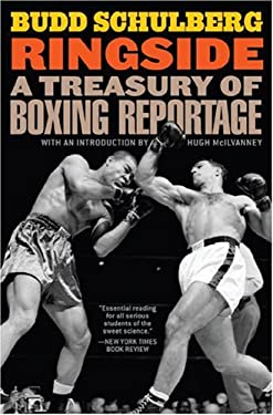 Ringside: A Treasury of Boxing Reportage 9781566637497