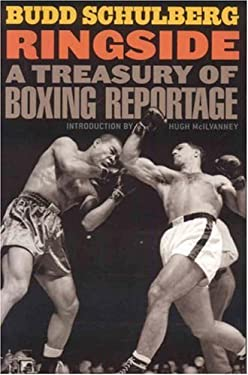 Ringside: A Treasury of Boxing Reportage 9781566637077