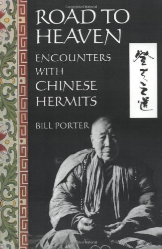 Road to Heaven: Encounters with Chinese Hermits 9781562790417