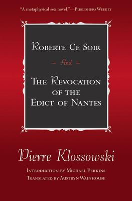 Roberte Ce Soir: And the Revocation of the Edict of Nantes 9781564783097