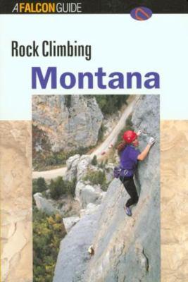 Rock Climbing Montana 9781560444657