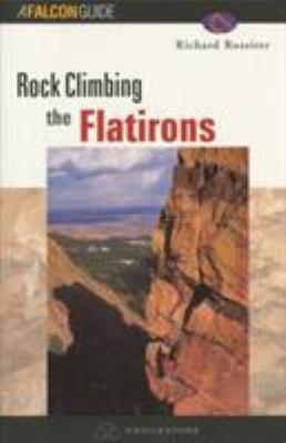 Rock Climbing the Flatirons 9781560449188