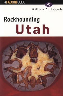 Rockhounding Utah 9781560444466