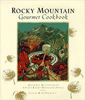 Rocky Mountain Gourmet Cookbook