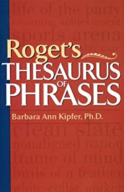 Roget's Thesaurus of Phrases 9781567315707