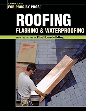 Roofing, Flashing & Waterproofing 9781561587780
