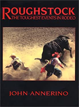 Roughstock: The Toughest Events in Rodeo 9781568581774