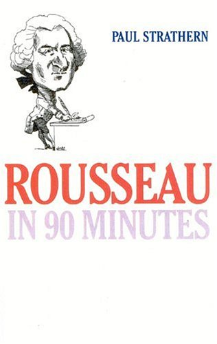 Rousseau in 90 Minutes 9781566634373