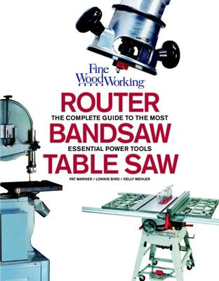 Router Bandsaw & Tablesaw 9781561589289