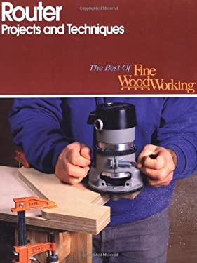 Router Projects and Techniques 9781561580026