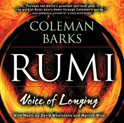 Rumi: Voice of Longing 9781564558329