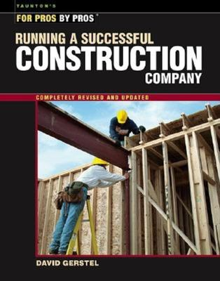 Running a Successful Construction Company 9781561585304