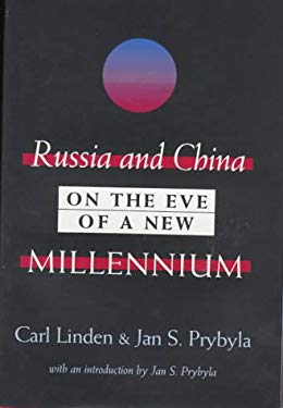 Russia and China on the Eve of a New Millennium 9781560002918