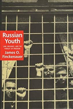 Russian Youth: Law, Deviance, and the Pursuit of Freedom 9781560002062