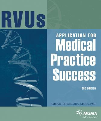 Rvu's Applications for Medical Practice Success: Text with CD-ROM for Windows and Macintosh 9781568292908