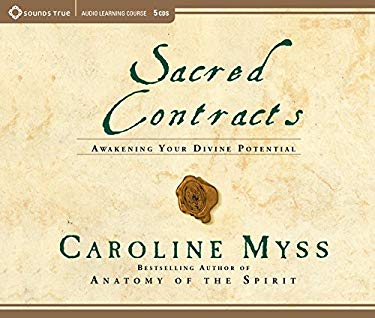 Sacred Contracts: Awakening Your Divine Potential 9781564559364
