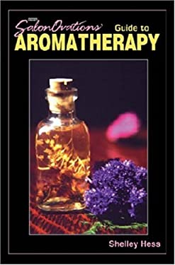Salonovations' Guide to Aromatherapy 9781562533137