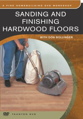 Sanding & Finishing Hardwood Floors 9781561587766