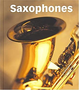 Saxophones 9781567660449