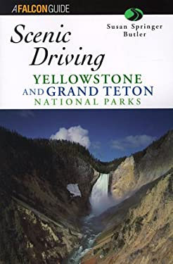 Scenic Driving Yellowstone and Grand Teton National Park 9781560446330