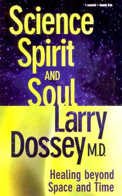 Science, Spirit and Soul 9781564556318