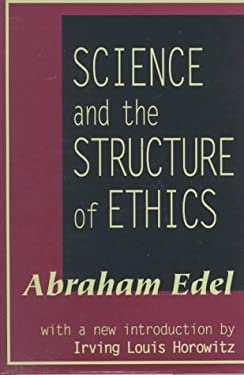 Science and the Structure of Ethics 9781560003489