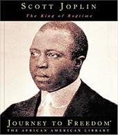 Scott Joplin: The King of Ragtime