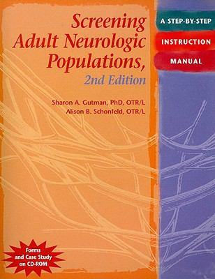Screening Adult Neurologic Populations: A Step-By-Step Instruction Manual [With CDROM] 9781569002575