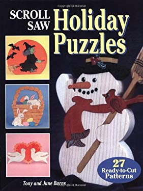 Scroll Saw Holiday Puzzles: 30 Seasonal Patterns for Christmas and Other Holiday Scrolling [With Patterns] 9781565232044