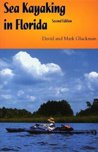Sea Kayaking in Florida 9781561643226