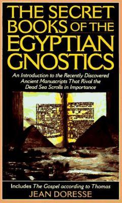 Secret Books of the Egyptian Gnostics 9781567312270
