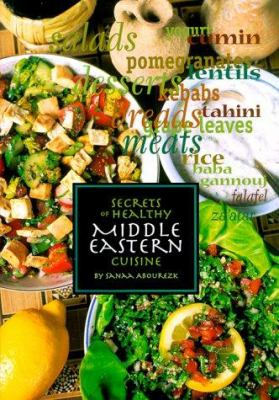 Secrets of Healthy Middle Eastern Cuisine 9781566563109