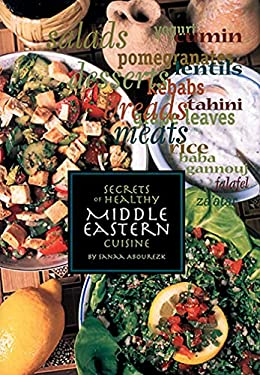 Secrets of Healthy Middle Eastern Cuisine 9781566563277