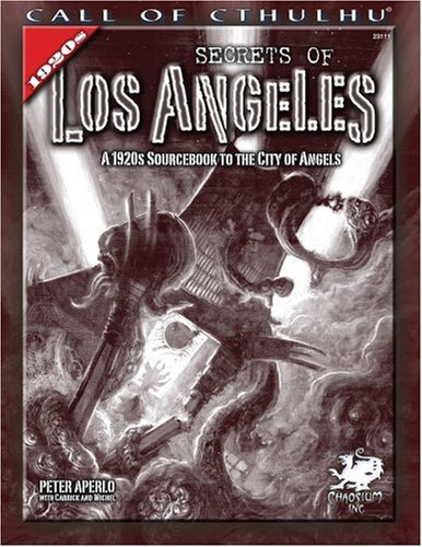 Secrets of Los Angeles: A 1920s Sourcebook to the City of Angels 9781568822136