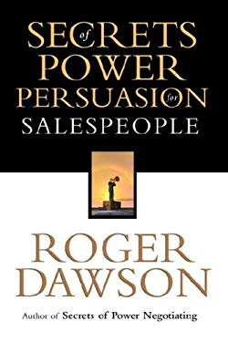 Secrets of Power Persuasion for Salespeople 9781564147424