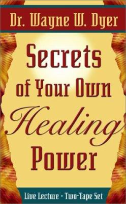 Secrets of Your Own Healing Power 9781561708062
