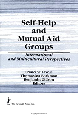 Self-Help and Mutual Aid Groups 9781560247166