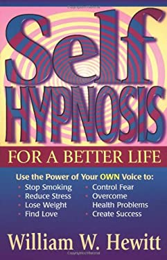 Self Hypnosis for a Better Life 9781567183580