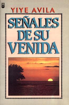 Senales de su Venida 9781560634331