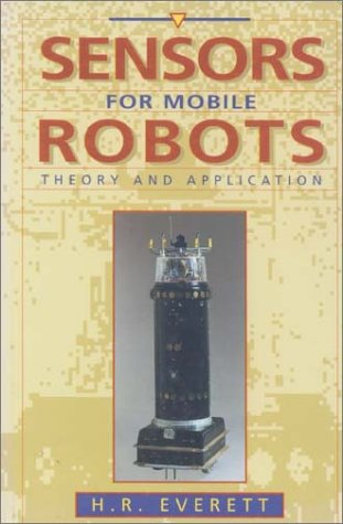 Sensors for Mobile Robots 9781568810485