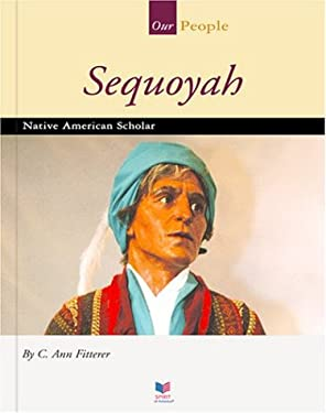 Sequoyah: Native American Scholar 9781567661675