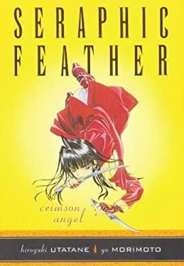 Seraphic Feather Volume 1: Crimson Angel 9781569715550